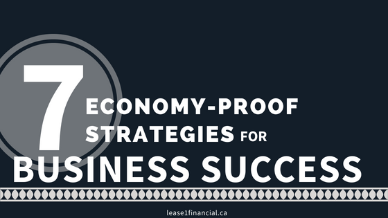7 Economy-Proof Strategies for Business Success