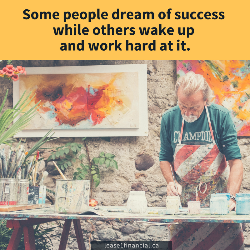 Some people dream of success while others wake up and work hard at it.