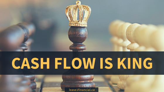 Cash Flow Is King | Lease 1 Financial