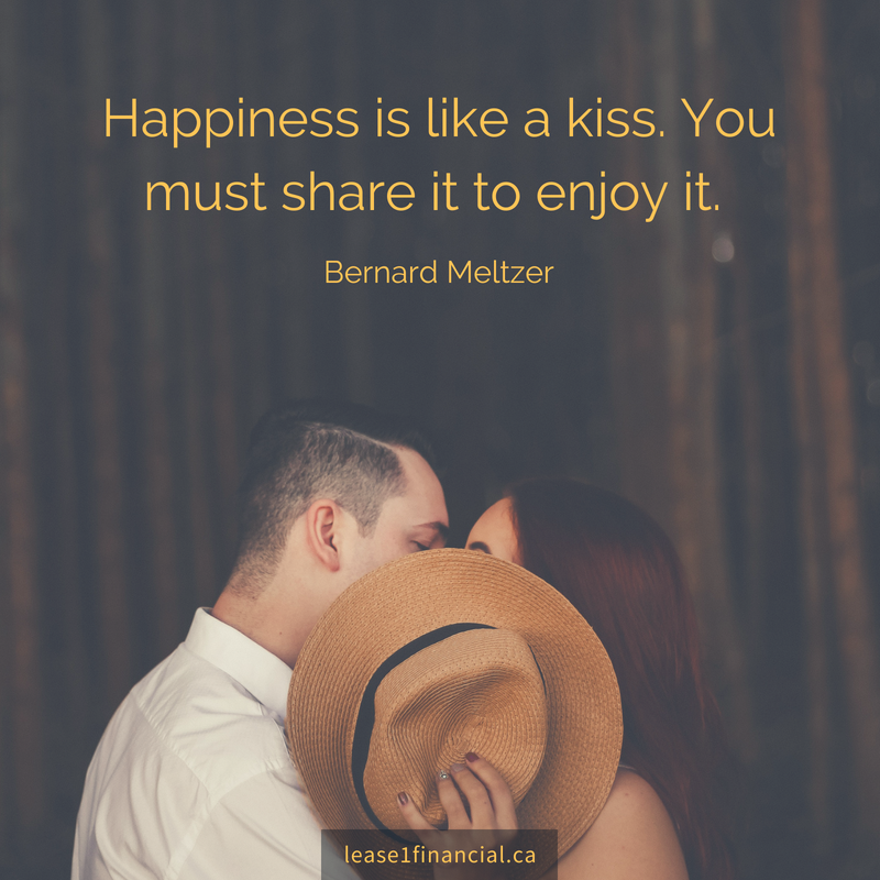 Happiness is like a kiss. You must share it to enjoy it. - Bernard Metzer